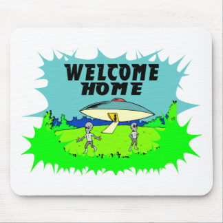 Welcome Home Aliens Mousepads