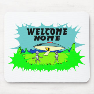 Welcome Home Aliens Mousepad