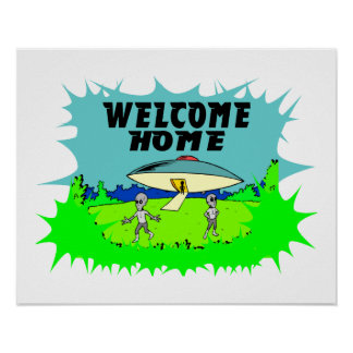 Welcome Home Aliens Poster