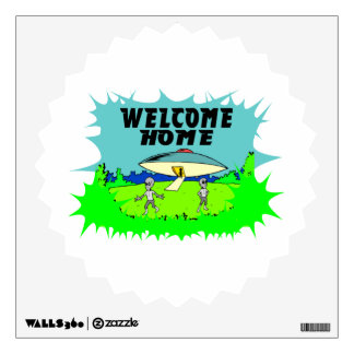 Welcome Home Aliens Wall Decal