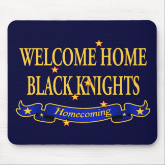 Welcome Home Black Knights Mouse Pad