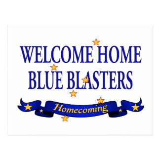 Welcome Home Blue Blasters Postcard