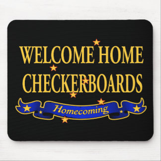 Welcome Home Checkerboards Mouse Pad