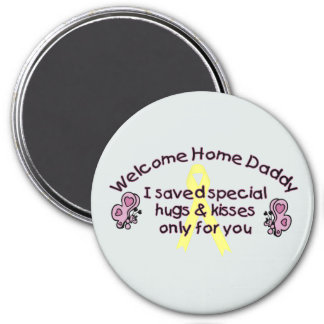 Welcome Home Daddy 3 Inch Round Magnet