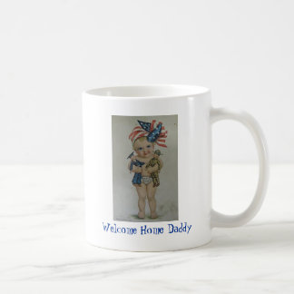 Welcome Home Daddy American Pride Support USA cup Mugs