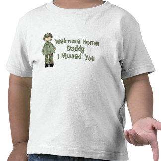 Welcome Home Daddy Army Son Tee Shirt