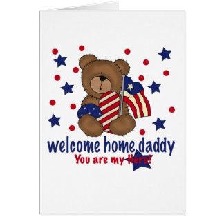 Welcome Home Daddy Bear Card