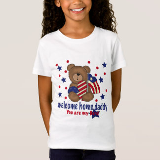 Welcome Home Daddy Bear T-Shirt