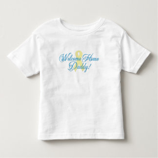 Welcome Home Daddy blue ribbon Toddler T-shirt