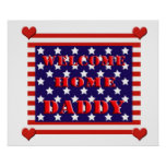 Welcome Home Daddy Flag Design Poster