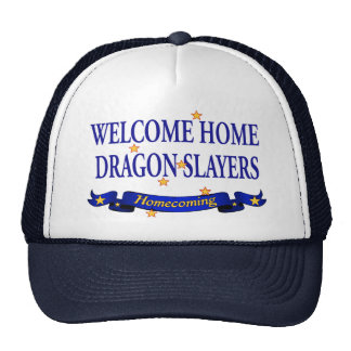 Welcome Home Dragon Slayers Trucker Hat