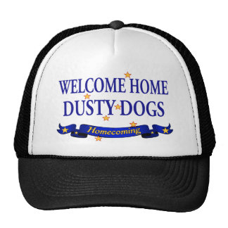 Welcome Home Dusty Dogs Trucker Hat