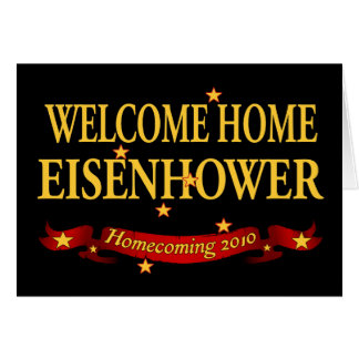 Welcome Home Eisenhower Card