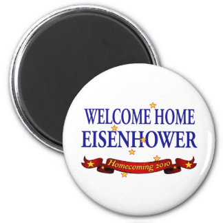 Welcome Home Eisenhower Magnet