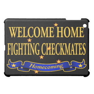 Welcome Home Fighting Checkmates iPad Mini Case