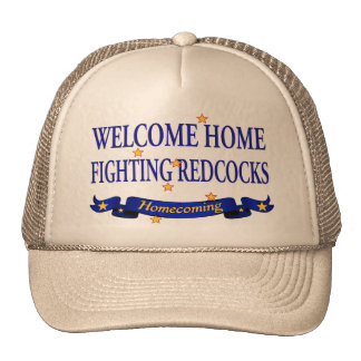 Welcome Home Fighting Redcocks Hat