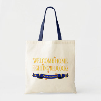 Welcome Home Fighting Redcocks Tote Bag