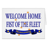 Welcome Home Fist of the Fleet Card