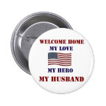 Welcome Home Flag 2 Inch Round Button