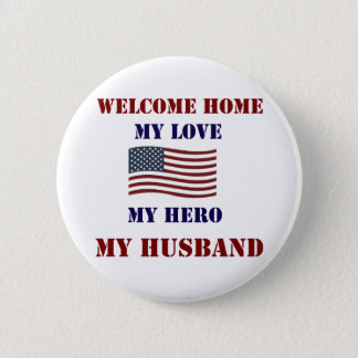 Welcome Home Flag Button
