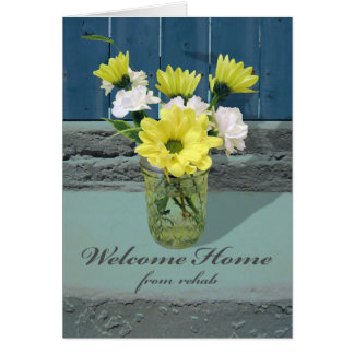 Welcome Home from Rehab, Glass Jar full of Flowers Card