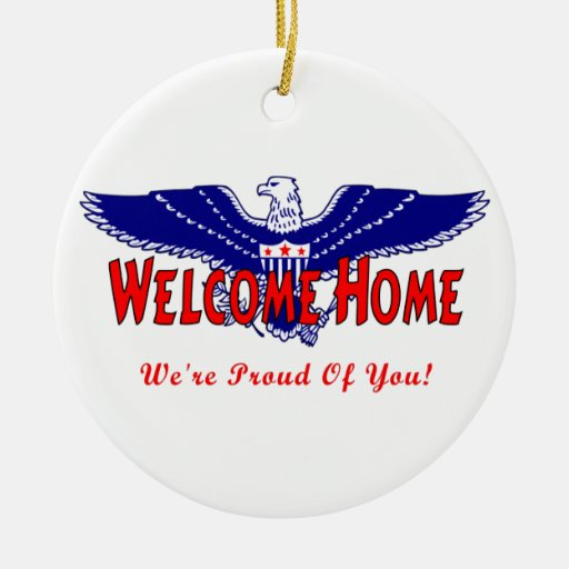 Welcome Home From The Military Ornaments