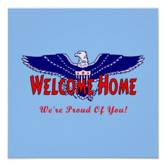 Welcome Home From The Military Poster