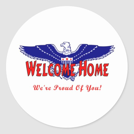 Welcome Home From The Military Classic Round Sticker