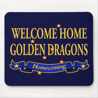 Welcome Home Golden Dragons Mouse Pad