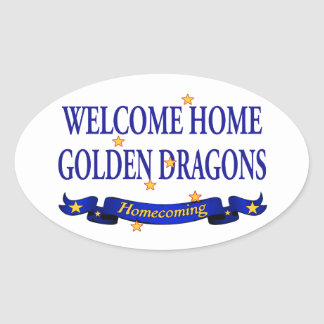 Welcome Home Golden Dragons Oval Sticker