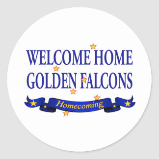 Welcome Home Golden Falcons Classic Round Sticker