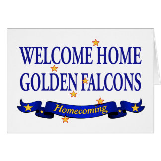 Welcome Home Golden Falcons Greeting Card