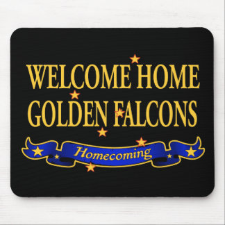 Welcome Home Golden Falcons Mouse Pad