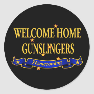 Welcome Home Gunslingers Classic Round Sticker