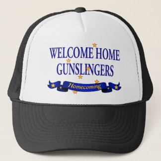 Welcome Home Gunslingers Trucker Hat