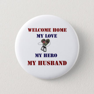 Welcome Home Heart Pinback Button
