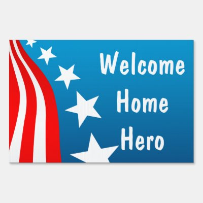 Welcome Home Hero Yard Sign