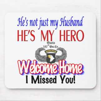 Welcome Home Husband Products Mouse Pad