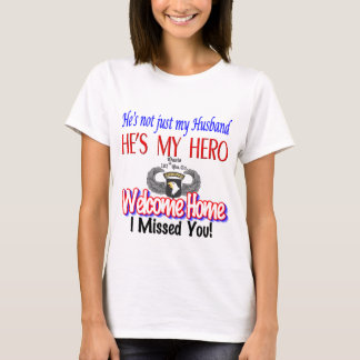 Welcome Home Husband Products T-Shirt
