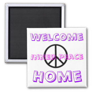 , Welcome, Home, Inner Peace Magnet