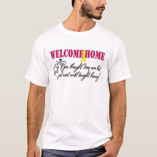 Welcome Home Iraq Was Hot T-Shirt