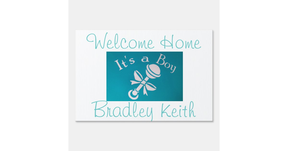 Welcome Home Its A Boy Lawn Sign Zazzle Com