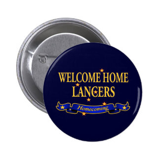 Welcome Home Lancers Pinback Button