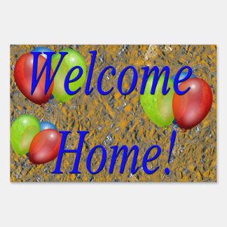 Welcome Home! Lawn Sign