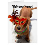 Welcome Home Mardi Gras Dachsund dog Greeting Card