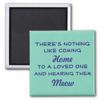 Welcome Home Meow 2 Inch Square Magnet