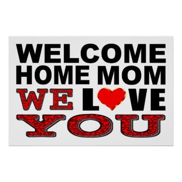 Beach Themed Welcome Home Mom We Love You Sign