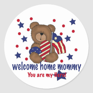 Welcome Home Mommy Bear Classic Round Sticker