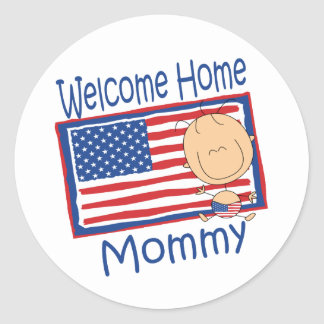 Welcome Home Mommy Flag Baby Classic Round Sticker