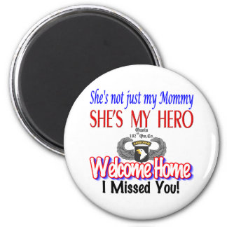Welcome Home Mommy Products 2 Inch Round Magnet
